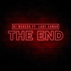 Dj Mshega - The End (SoulDeep's Nerdic Mix) Ft.Lady Zamar